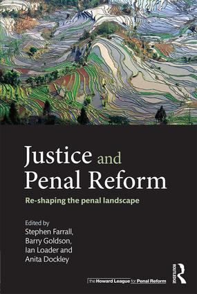 Justice and Penal Reform: Re-shaping the Penal Landscape (Paperback) book cover