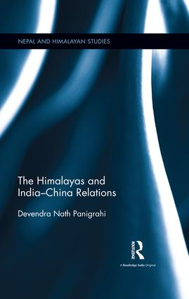 The Himalayas and India-China Relations: 1st Edition (Hardback) book cover