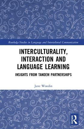 Interculturality, Interaction and Language Learning: Insights from Tandem Partnerships book cover