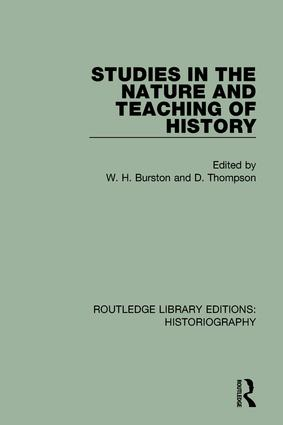 Studies in the Nature and Teaching of History