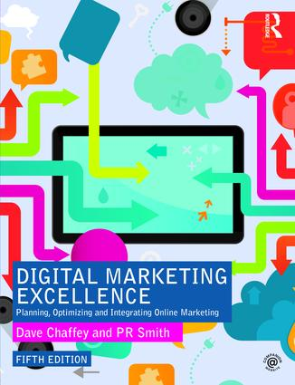 Digital Marketing Excellence: Planning, Optimizing and Integrating Online Marketing book cover