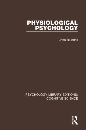 Physiological Psychology: 1st Edition (Paperback) book cover