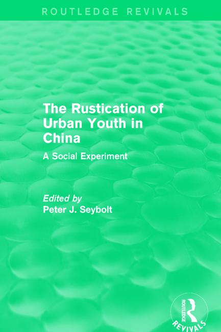 The Rustication of Urban Youth in China