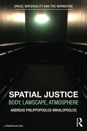 Spatial Justice: Body, Lawscape, Atmosphere book cover