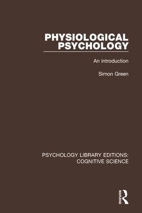 Physiological Psychology: An Introduction, 1st Edition (Paperback) book cover