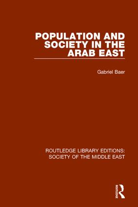Population and Society in the Arab East: 1st Edition (Hardback) book cover