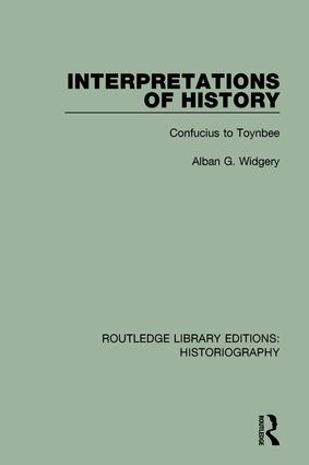 Interpretations of History: From Confucius to Toynbee, 1st Edition (Paperback) book cover