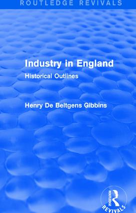 Industry in England: Historical Outlines, 1st Edition (Paperback) book cover