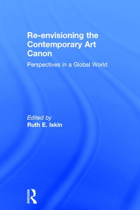 Re-envisioning the Contemporary Art Canon: Perspectives in a Global World book cover