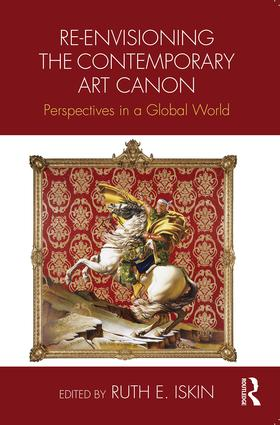 Re-envisioning the Contemporary Art Canon: Perspectives in a Global World (Paperback) book cover