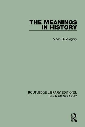 The Meanings in History: 1st Edition (Paperback) book cover
