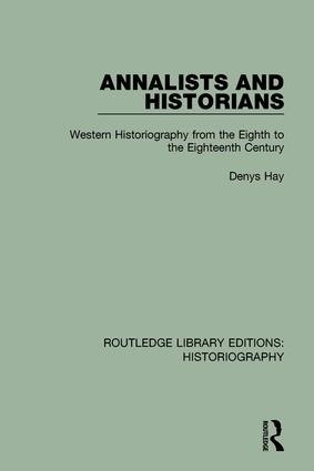 Medieval Historiography at its Prime: from the Thirteenth to the Fifteenth Centuries