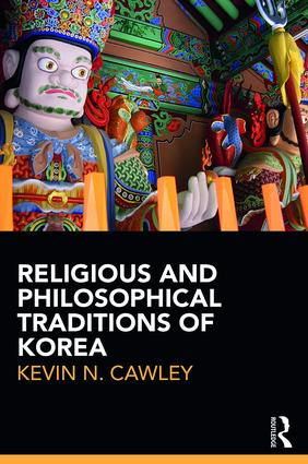 Religious and Philosophical Traditions of Korea book cover