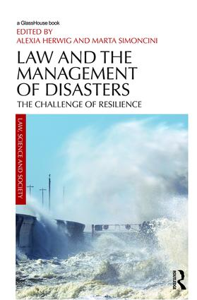 Law and the Management of Disasters: The Challenge of Resilience, 1st Edition (Hardback) book cover