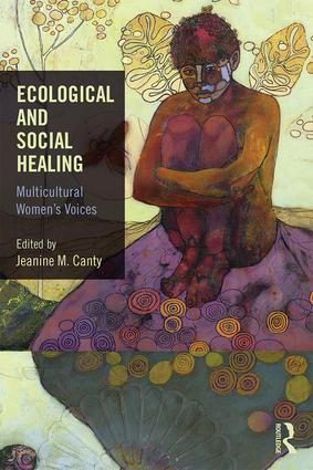 Ecological and Social Healing: Multicultural Women's Voices book cover