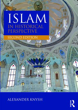 Islam in Historical Perspective: 2nd Edition (Paperback) book cover