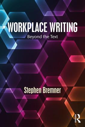 Workplace Writing: Beyond the Text book cover