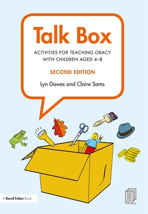 Talk Box: Activities for Teaching Oracy with Children aged 4–8 book cover
