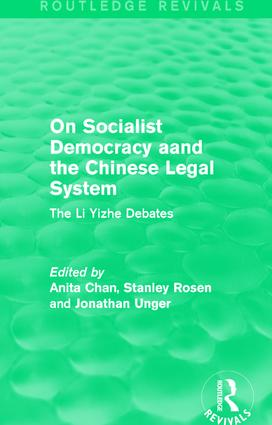 On Socialist Democracy and the Chinese Legal System: The Li Yizhe Debates, 1st Edition (Paperback) book cover