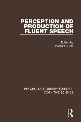 Perception and Production of Fluent Speech: 1st Edition (Paperback) book cover