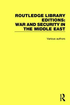 Routledge Library Editions: War and Security in the Middle East (Hardback) book cover