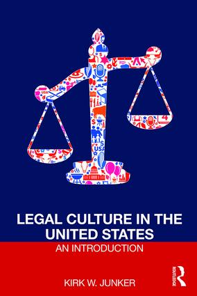 Legal Culture in the United States: An Introduction book cover