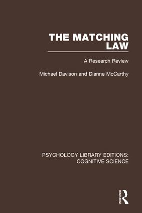 The Matching Law: A Research Review, 1st Edition (Paperback) book cover