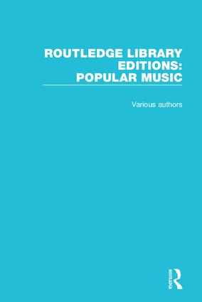 Routledge Library Editions: Popular Music book cover