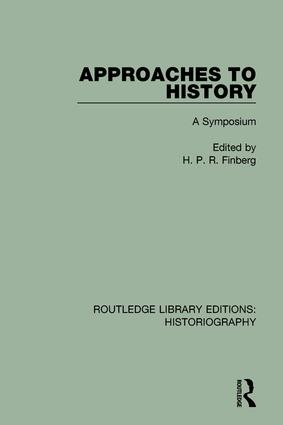 Approaches to History: A Symposium book cover