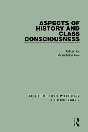 Aspects of History and Class Consciousness: 1st Edition (Paperback) book cover