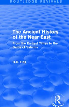 The Ancient History of the Near East: From the Earliest Times to the Battle of Salamis, 1st Edition (Hardback) book cover