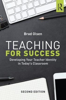 Teaching for Success: Developing Your Teacher Identity in Today's Classroom, 2nd Edition (Paperback) book cover