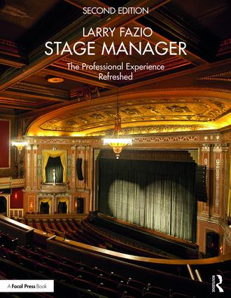 Stage Manager: The Professional Experience—Refreshed, 2nd Edition (Paperback) book cover