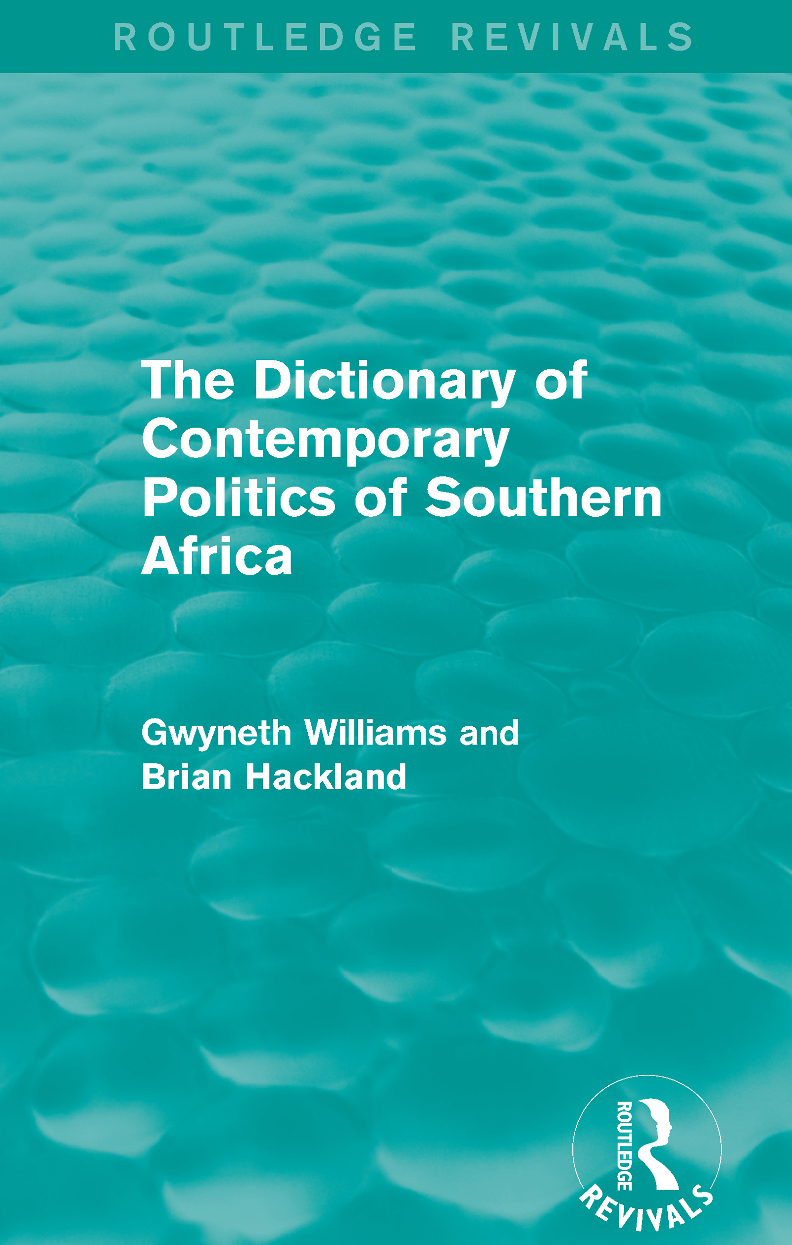 The Dictionary of Contemporary Politics of Southern Africa: 1st Edition (Paperback) book cover