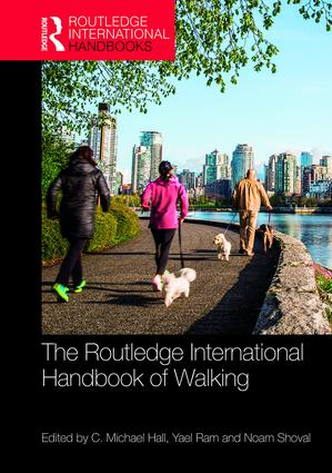 The Routledge International Handbook of Walking: 1st Edition (Hardback) book cover