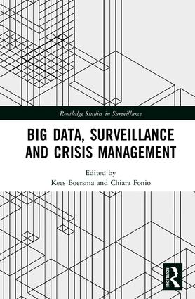 Big Data, Surveillance and Crisis Management: 1st Edition (Hardback) book cover