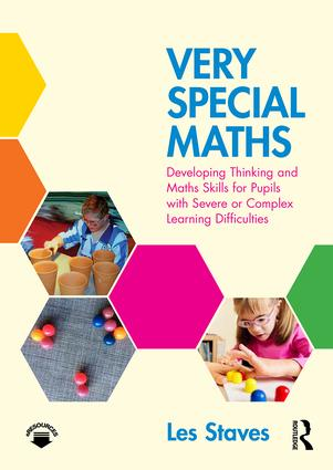 Very Special Maths: Developing Thinking and Maths Skills for Pupils with Severe or Complex Learning Difficulties book cover