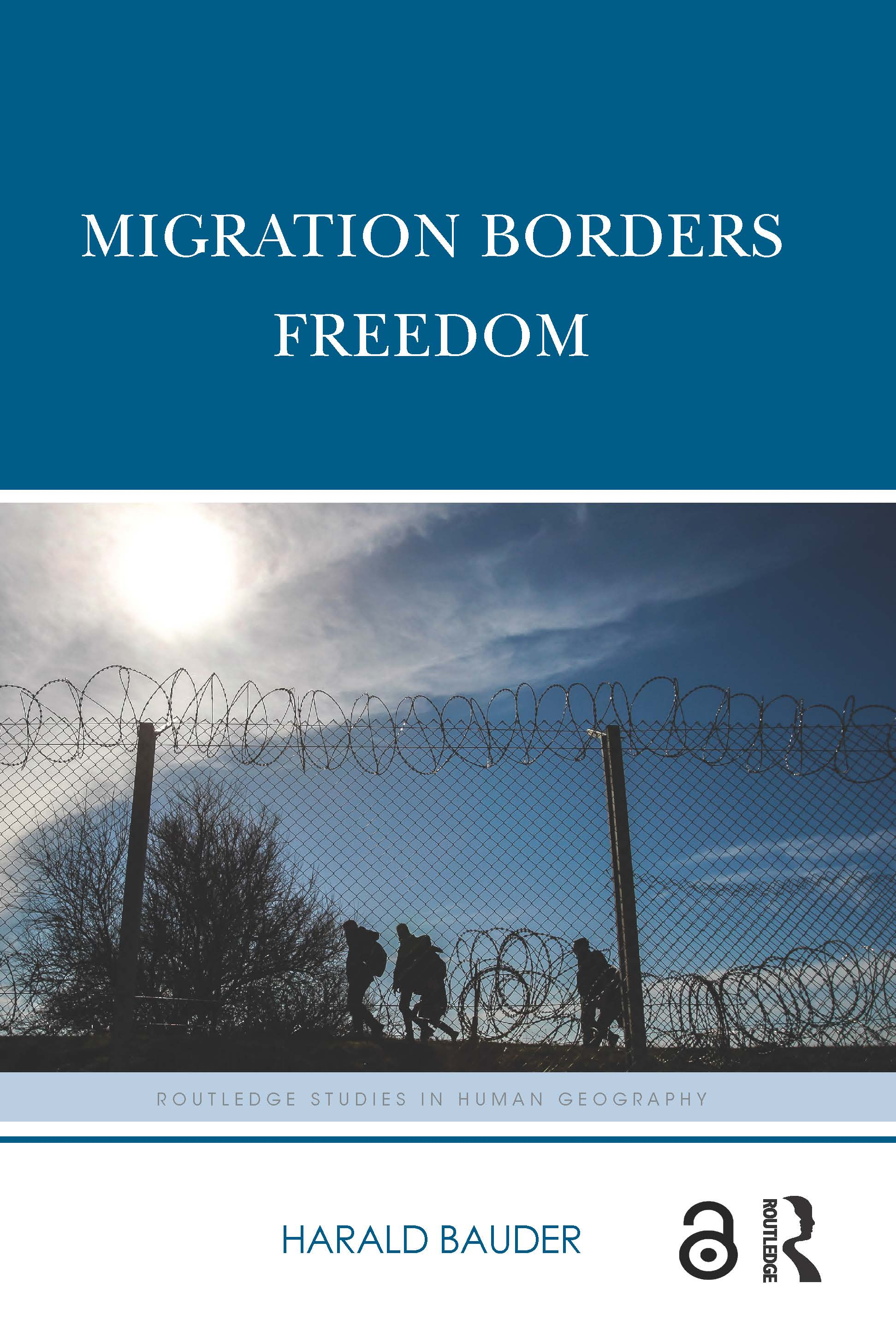Migration Borders Freedom (Hardback) book cover