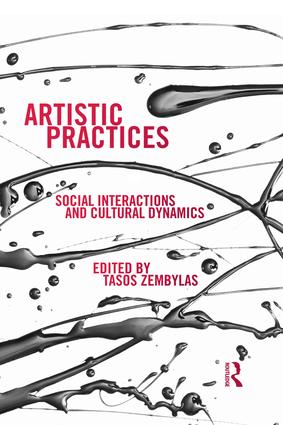 Artistic Practices: Social Interactions and Cultural Dynamics (Paperback) book cover