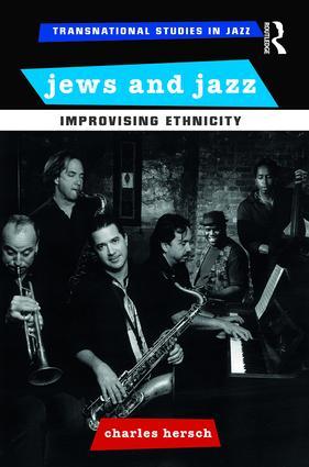 Jews and Jazz: Improvising Ethnicity book cover