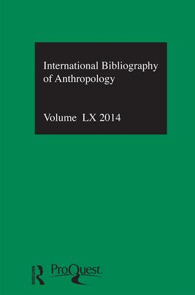 IBSS: Anthropology: 2014 Vol.60: International Bibliography of the Social Sciences book cover