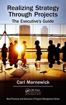 Realizing Strategy through Projects: The Executive's Guide: 1st Edition (Hardback) book cover
