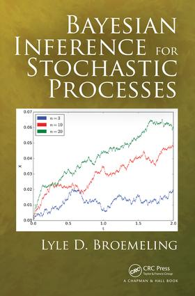 Bayesian Inference for Stochastic Processes: 1st Edition (Hardback) book cover