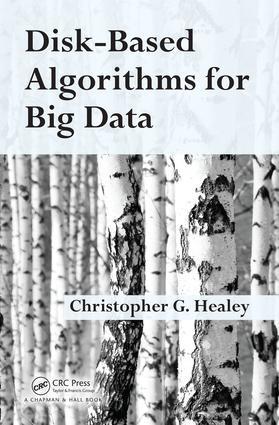 Disk-Based Algorithms for Big Data: 1st Edition (Hardback) book cover