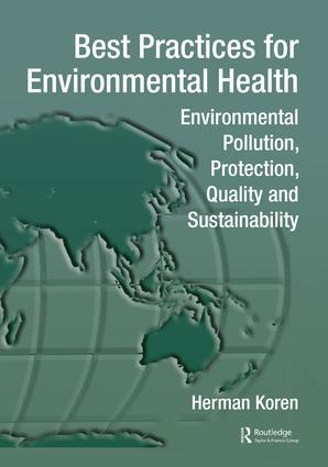 Best Practices for Environmental Health: Environmental Pollution, Protection, Quality and Sustainability (Paperback) book cover