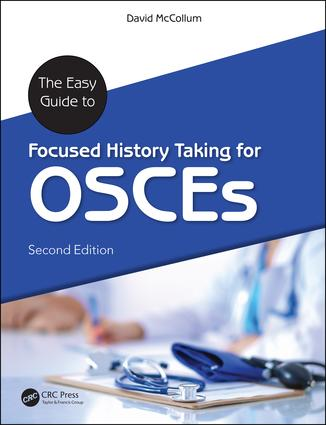 The Easy Guide to Focused History Taking for OSCEs: 2nd Edition (Paperback) book cover