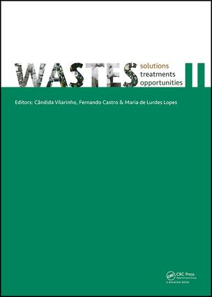 WASTES – Solutions, Treatments and Opportunities II: Selected Papers from the 4th Edition of the International Conference on Wastes: Solutions, Treatments and Opportunities, Porto, Portugal, 25-26 September 2017, 1st Edition (Hardback) book cover