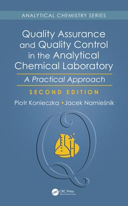 Quality Assurance and Quality Control in the Analytical Chemical Laboratory: A Practical Approach, Second Edition, 2nd Edition (Hardback) book cover