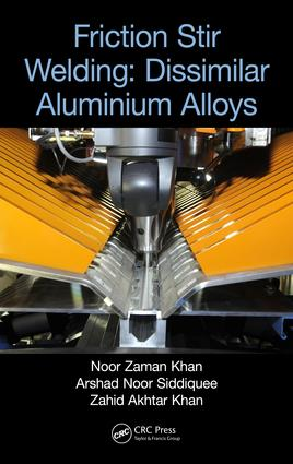 Friction Stir Welding: Dissimilar Aluminium Alloys, 1st Edition (e-Book) book cover