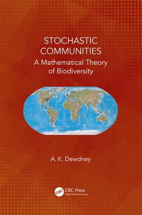 Stochastic Communities: A Mathematical Theory of Biodiversity, 1st Edition (Hardback) book cover
